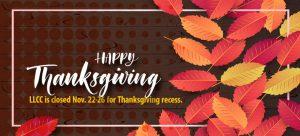 LLCC closed for Thanksgiving recess Nov. 22-26