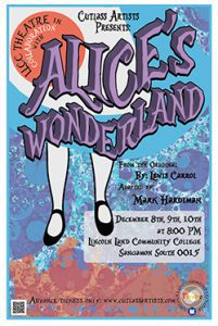 Alice's Wonderland Dec. 8, 9 and 10 at 8 p.m., LLCC Sangamon South 0015. Advance tickets available at www.cutlassartists.com