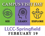 Campus Visit Day at LLCC-Springfield, Feb. 19