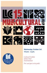 Lincoln Land Community College 15th annual Multicultural Fest, Wednesday, October 3rd, 10 a.m.-2 p.m. Cultural exhibits, ethnic food and entertainment. Free and open to the public.