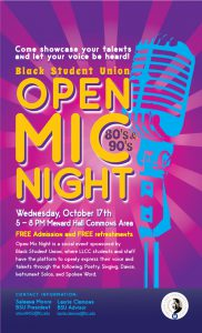 Come showcase your talents and let you voice be heard! Black Student Union Open Mic Night. Wednesday, Oct. 17, 5-8 p.m. in Menard Hall Commons area. Free Admission and free refreshments. Open Mic Night is a social event sponsored by Black Student Union, where LLCC students and staff have the platform to opnely express their voice and talents through the following: petry, singing, dance, instrument solos and spoken word. Contact information: Saleana Moore, BSU President, smoor8452@llcc.edu or Laurie Clemons, BSU Advisor, laurie.clemons@llcc.edu