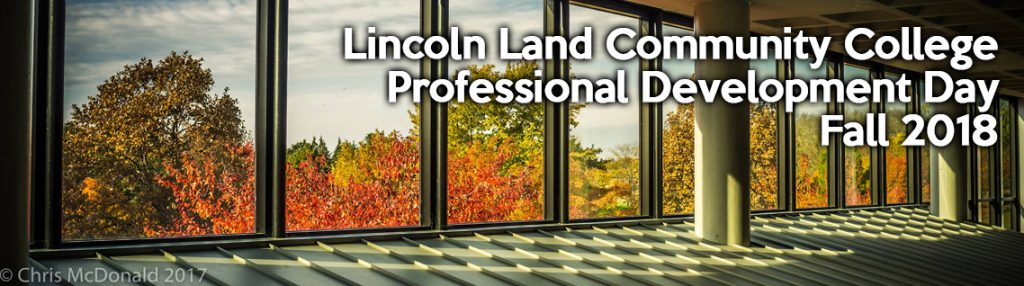 Lincoln Land Community College Professional Development Day Fall 2018