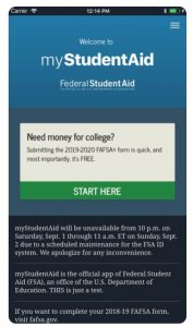 Welcome to myStudentAid app Federal Student Aid. Need money for college? Submitting the 2019-2020 FAFSA form is quick, and most importantly, it's FREE.
