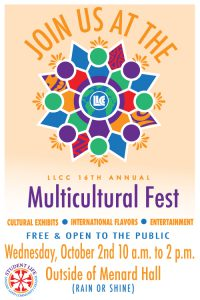 Join us at the LLCC 16th Annual Multicultural Fest. Cultural exhibits, international flavors and entertainment. Free & open to the public. Wednesday, October 2nd, 10 a.m. to 2 p.m. Outside of Menard Hall (rain or shine). Lincoln Land Community College Student Life.