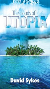 The clouds of utopia. David Sykes