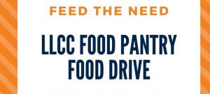Feed the Need: LLCC Food Pantry Food Drive