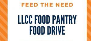 Feed the Need: LLCC Food Pantry Food Drive