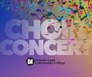 Choir Concert Lincoln Land Community College