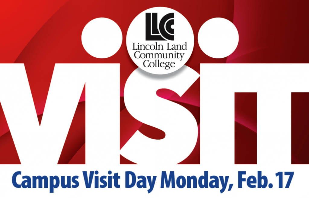 Lincoln Land Community College visit: Campus Visit Day Monday, Feb. 17