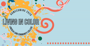 Homecoming 2020 Living in Color Lincoln Land Community College