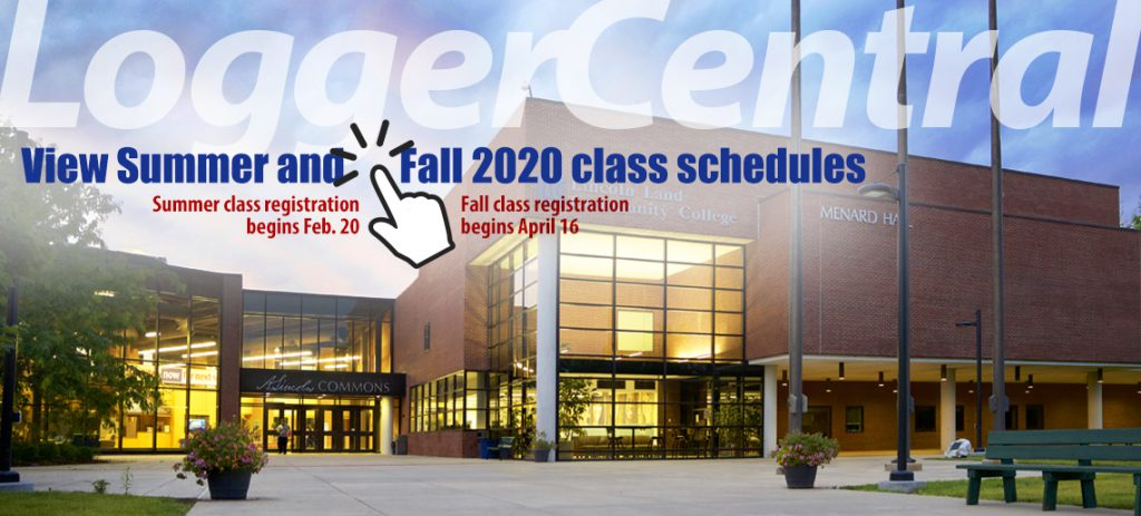 Logger Central. Vew summer and fall 2020 class schedules. Summer class registration begins Feb. 20. Fall class registration begins April 16.