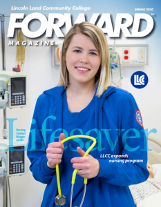 LLCC FORWARD Magazine April 2020. Lifesaver. LLCC expands nursing program.