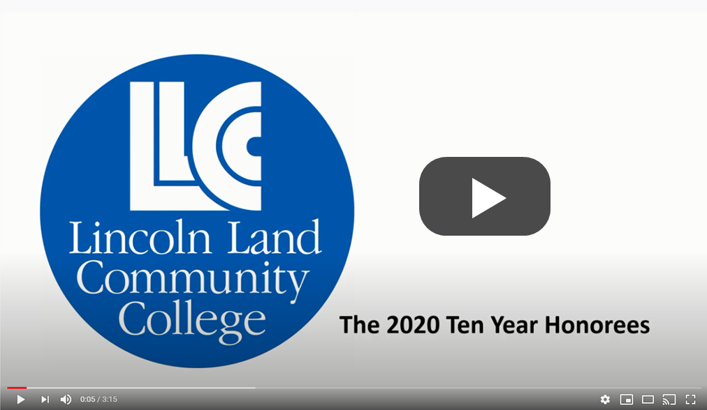 LLCC Lincoln Land Community College: The 2020 Ten Year Honorees