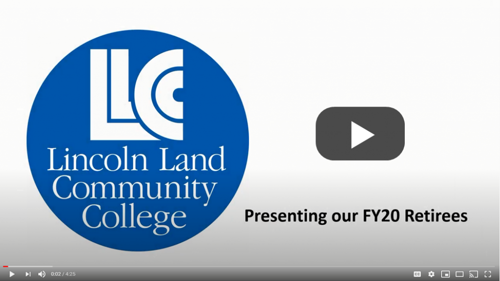 LLCC Lincoln Land Community College: Presenting our FY20 Retirees