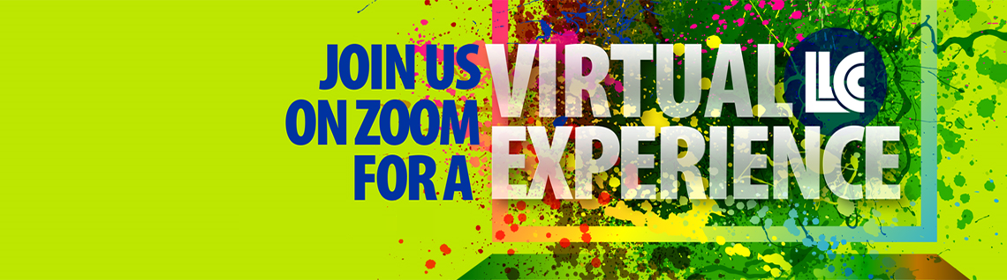 Join us on Zoom for a Virtual LLCC Experience