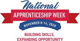 National Apprenticeship Week. November 8-14, 2020. Building skills, expanding opportunity.