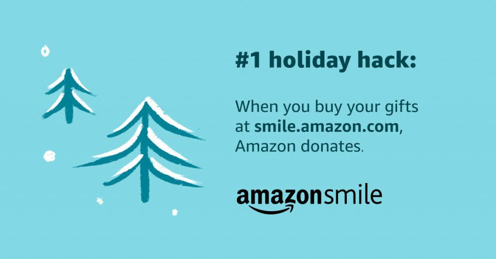 #1 holiday hack: When you buy your gifts at smile.amazon.com, Amazon donates. AmazonSmile