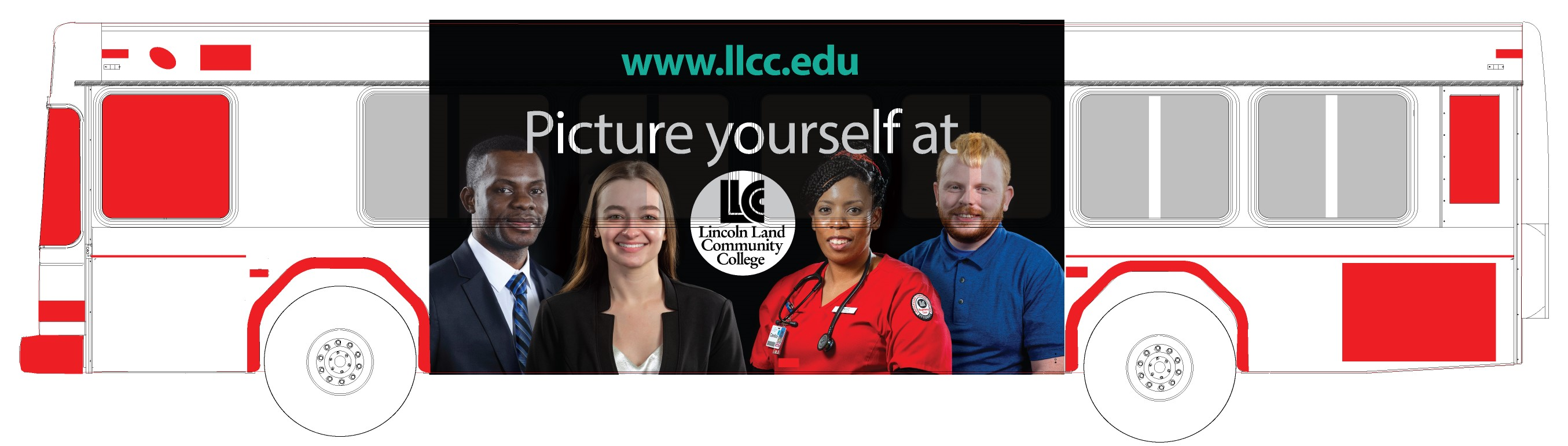 Ad on bus. www.llcc.edu Picture yourself at LLCC Lincoln Land Community College