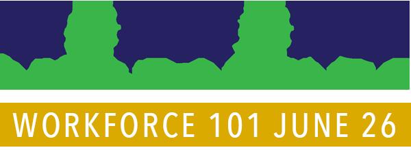Workforce Institute. Workforce 101 June 26.