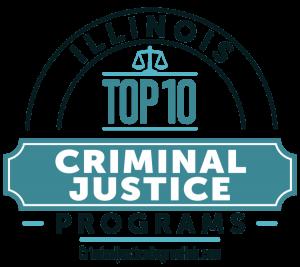 Illinois Top 10 Criminal Justice Programs. CriminalJusticeDegreeHub.com