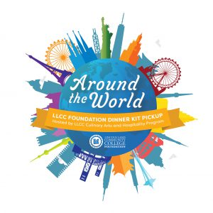 Around the World LLCC Foundation Dinner Kit Pickup. Hosted by LLCC Culinary Arts and Hospitality Program. LLCC Lincoln Land Community College Foundation