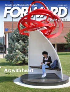 Lincoln Land Community College FORWARD Magazine October 2021 cover. Art with heart page 5.
